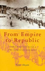 from empire to republic-turkish nationalism and the armenian genocide.pdf