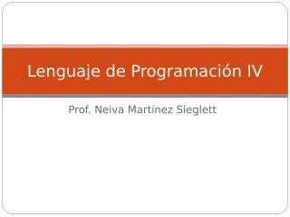 Lenguaje de Programación IV.ppt