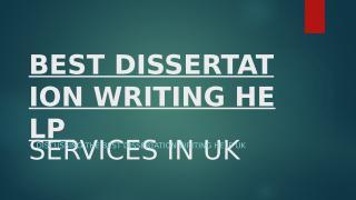 Best dissertation Writing help services in uk.pptx