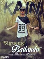 Sigueme Bailando - Kain - (Prod. By Magno & Spartano).mp3