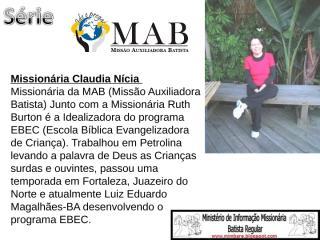 2º slide da série MAB Claudia Nícia.ppt