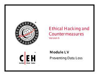 CEHv6 Module 55 Preventing Data Loss.pdf